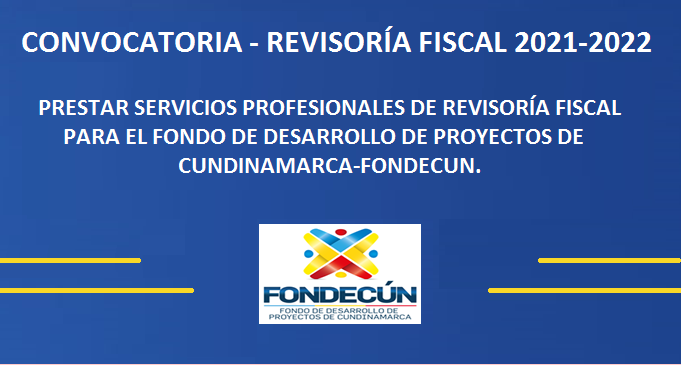 La Junta Directiva y la Gerencia invita a las personas interesadas en prestar los servicios como Revisor Fiscal de FONDECUN